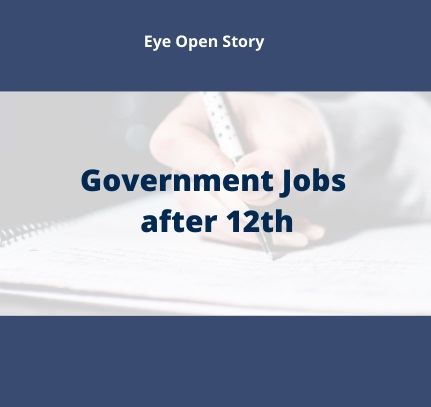 How to get Government Jobs after 12th