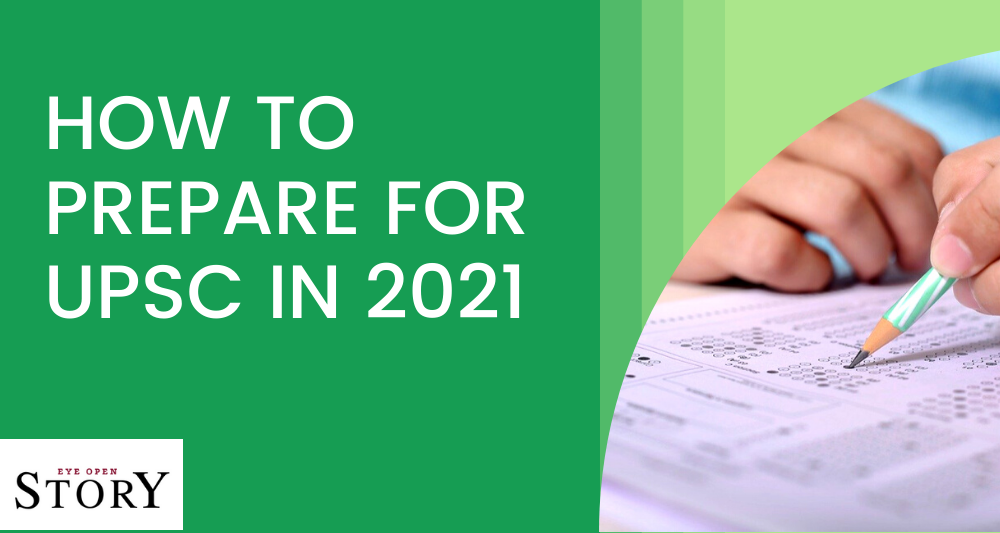 How to Prepare For UPSC in 2021